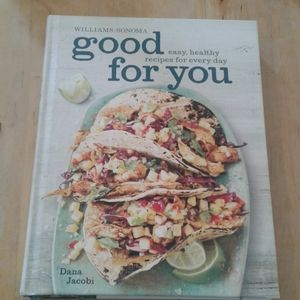 Williams-Sonoma good for you cookbook. Dana jacobi